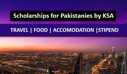Saudi Arabia Scholarships for Pakistani Students 2018-2019 - Undergraduate Scholarships 2020-2021