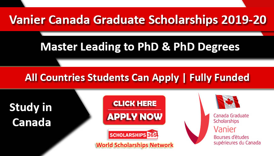 Vanier Canada Graduate Scholarships (CGS) 2019-2020 Fully Funded
