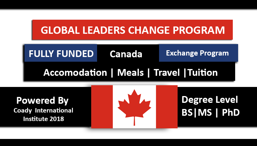 Global Change Leaders  2018 Program Fully Funded Canada