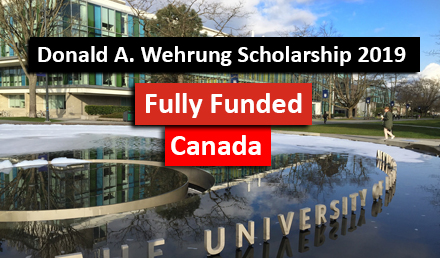 Fully Funded Donald A Wehrung International Scholarship - Undergraduate Scholarships 2020-2021