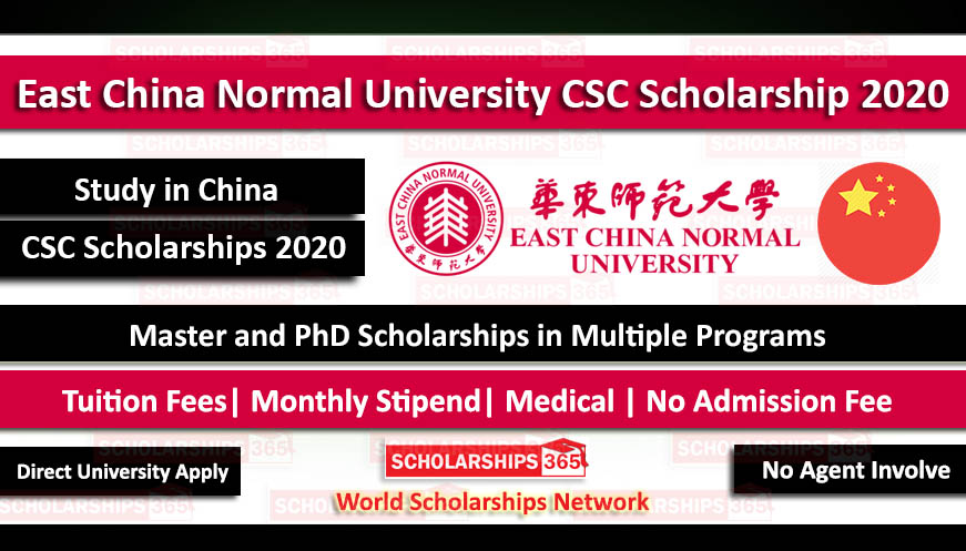 East China Normal University CSC Scholarship 2020 - Fully Funded - Chinese Government Scholarship