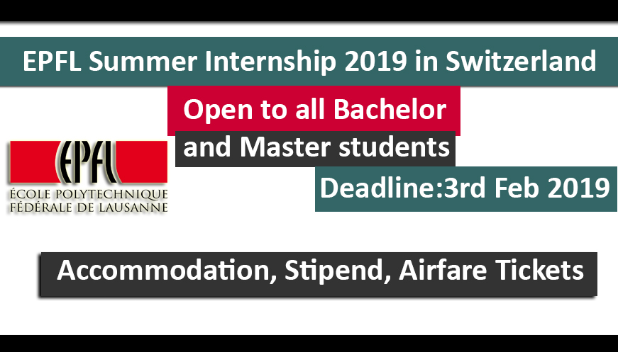EPFL Summer Internship 2019  in Switzerland Fully Funded