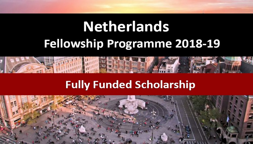 Netherlands Fellowship Programme Fully Funded  2018-2019