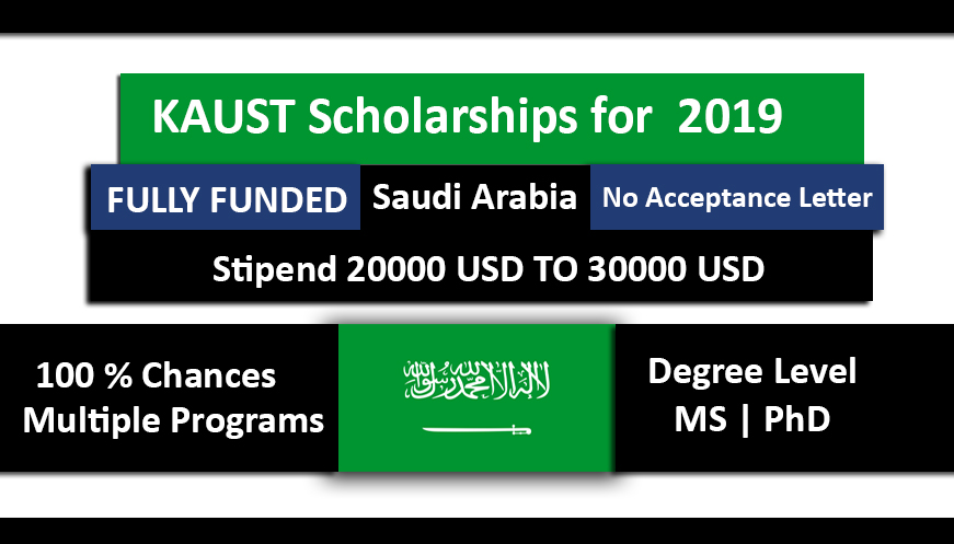 KAUST Saudi Arabia Scholarships 2019-2020 Fully Funded