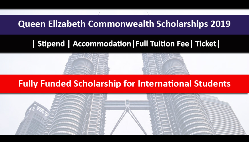 Queen Elizabeth Commonwealth Scholarships 2019 Fully Funded