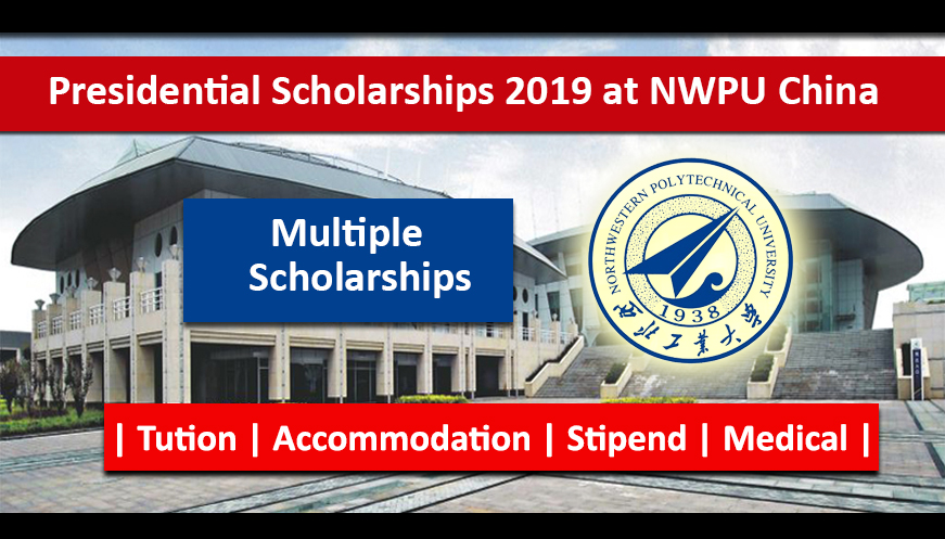 Northwestern Polytechnical University Presidential Scholarship 2019