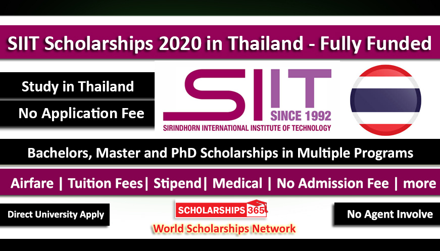 SIIT Scholarship 2020 in Thailand For Bachelors, Masters & PhD (Fully Funded)