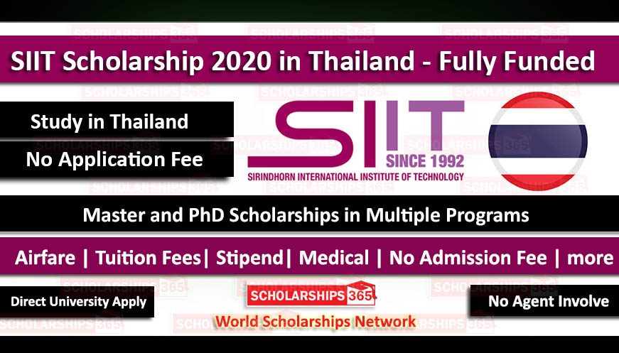 SIIT Scholarship 2020 in Thailand For Masters & PhD - Fully Funded - Sirindhorn International Institute of Technology