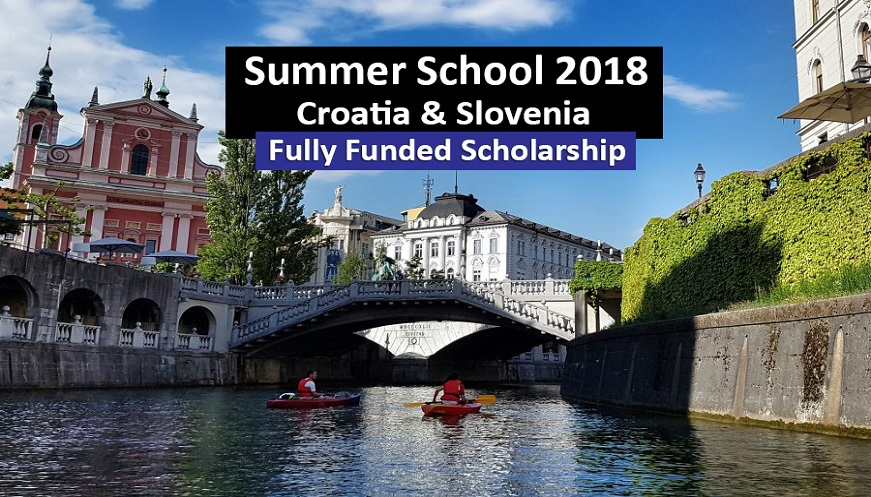 Croatia & Slovenia AESF Summer School 2018 Fully Funded  Croatia and Slovenia.