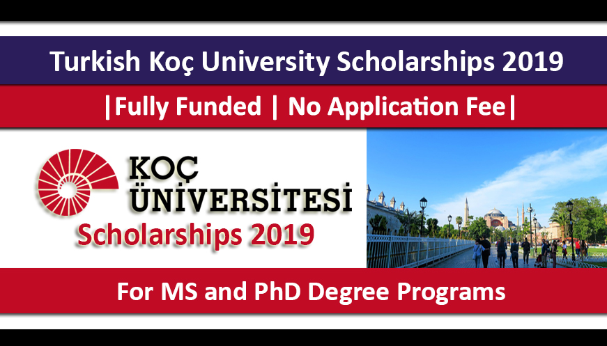 Turkey Scholarship 2019 For Master and PhD Programs