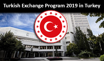 Turkish Exchange Program 2019 Fully Funded in Turkey