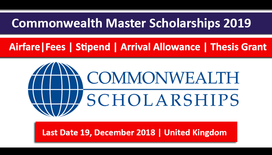 Commonwealth Master Scholarship 2019 in UK Fully Funded