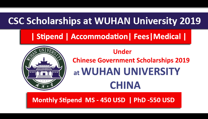 Wuhan University CSC Scholarships 2019 Fully Funded for International Students