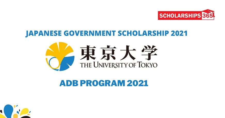 ADB - Japan Government Scholarship 2021 - University of Tokyo - Fully Funded
