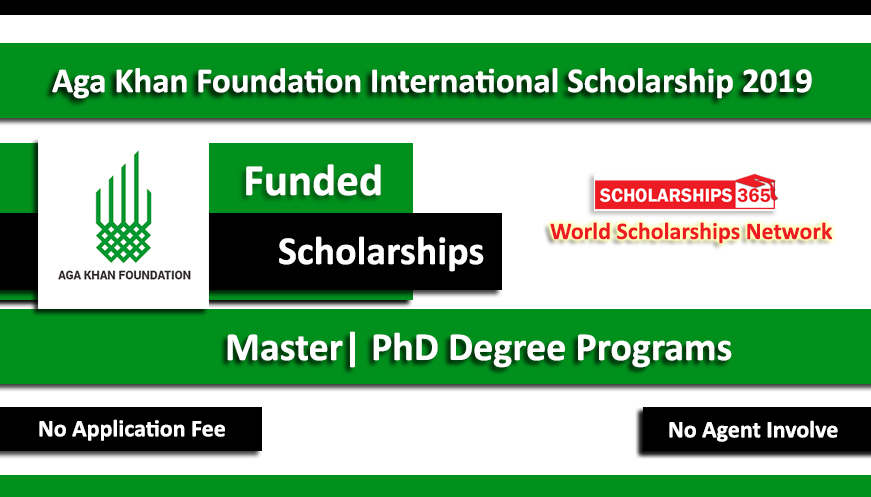 Aga Khan Foundation International Scholarship Programme 2019 Fully Funded