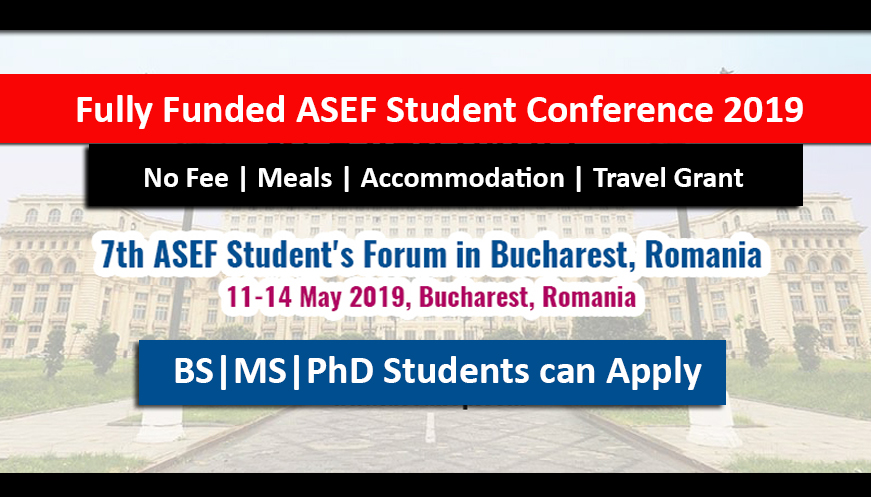 7th ASEF Fully Funded Student Conference 2018-19 in Romania
