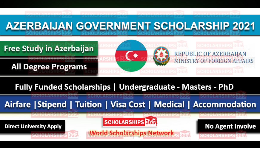 Azerbaijan Government Scholarship 2021 for International Students - Fully Funded