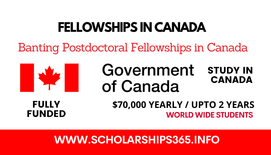 Banting Postdoctoral Fellowships in Canada 2021-2022 - Fully Funded