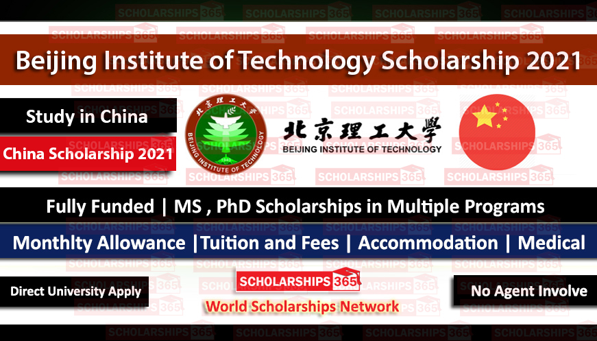 Beijing institute of Technology Scholarship 2021 | CSC Scholaraship | Chinese Government Scholarship