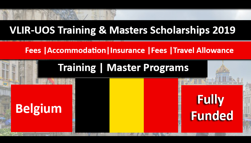 VLIR-UOS Training and Masters Scholarships 2019 in Belgium Fuly Funded