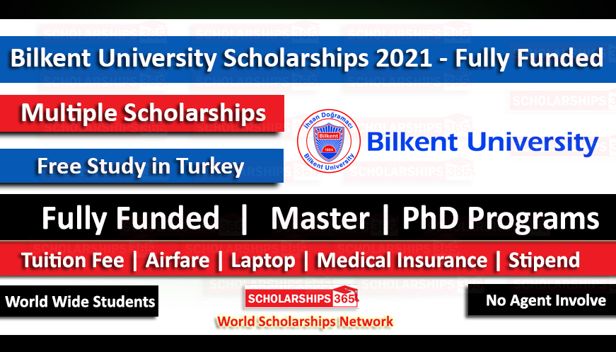 Bilkent University Scholarship 2021 in Turkey - Fully Funded for International Students