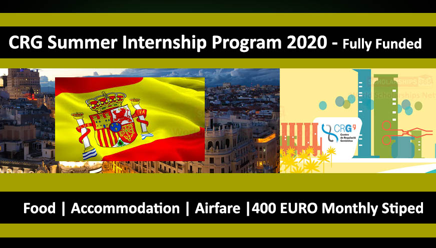 CRG Summer Internship 2021 in Spain - Fully Funded for international students