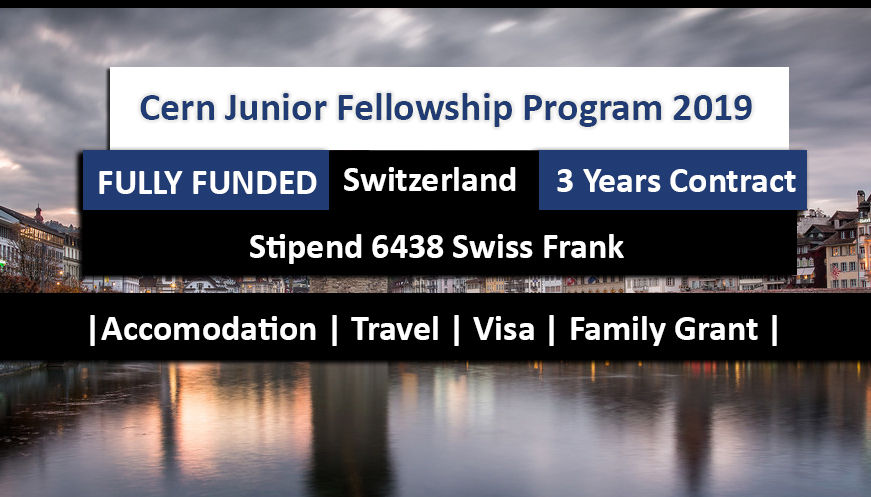 The CERN Junior Fellowship Programme 2019 Switzerland Fully Funded