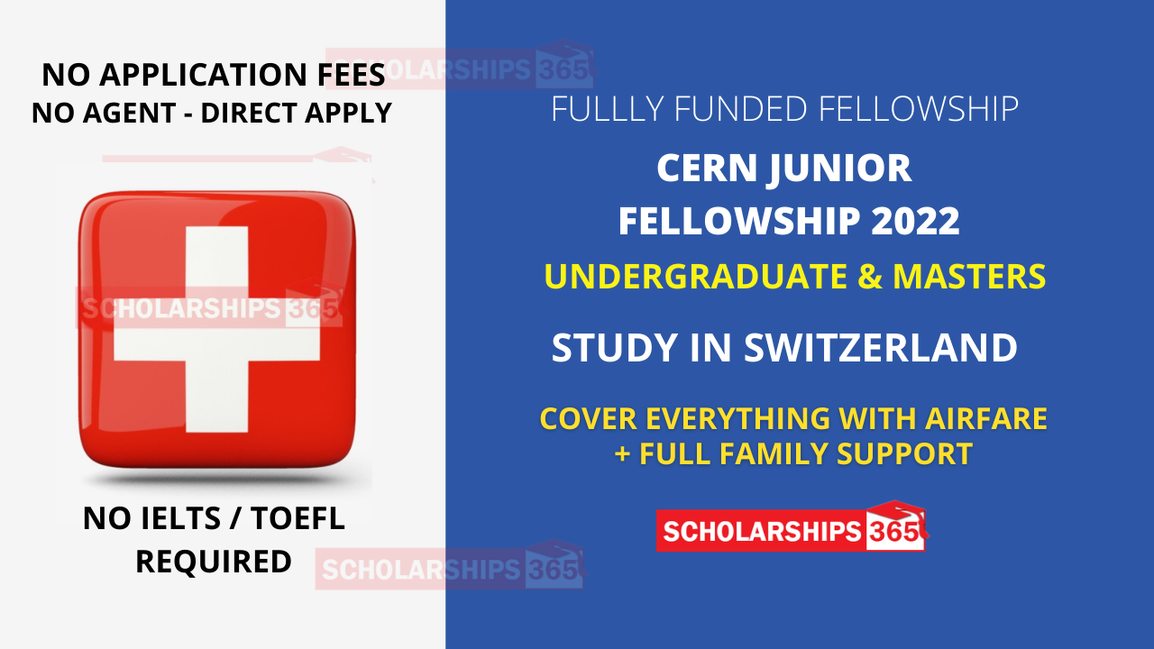CERN Junior Fellowship Program 2022 Fully Funded in Geneva, Switzerland
