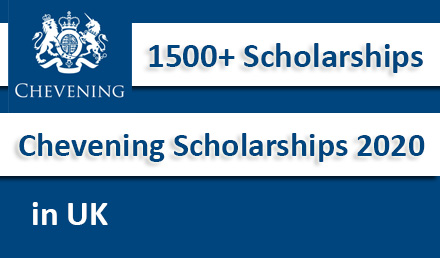 Chevening Scholarships 2020-2021 Fully Funded in UK