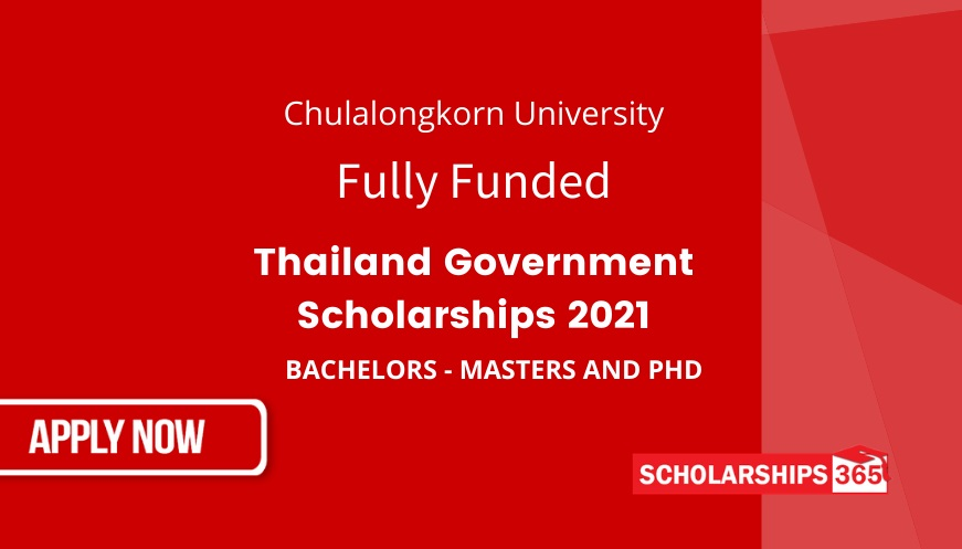 Thai Government Scholarship 2021 - Chulalongkorn University - Fully Funded