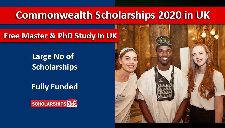Commonwealth Scholarship in UK 2020 For Masters and PhD - Fully Funded