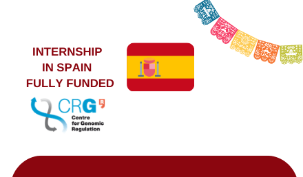 CRG Summer Internship 2021 in Spain Fully Funded Internships