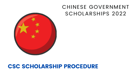 Chinese Government Scholarship Process 2022 - Study In China