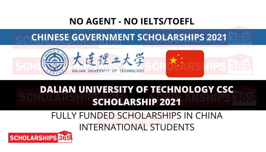 Dalian University of Technology CSC Scholarship 2021 Fully Funded | Chinese Government Scholarship