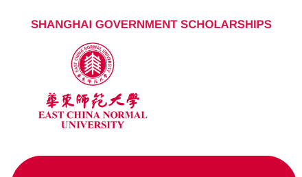East China Normal University Shanghai Government Scholarship