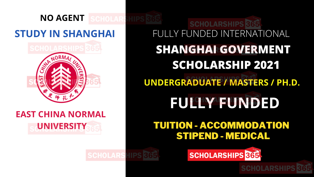 East China Normal University Shanghai Government Scholarship 2021 - Fully Funded