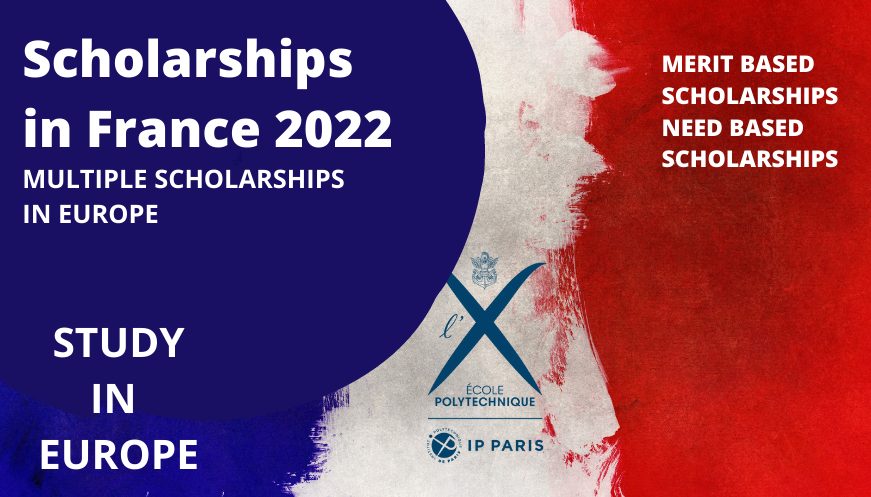 Ecole Polytechnique Scholarships 2022 in France | Study in Europe