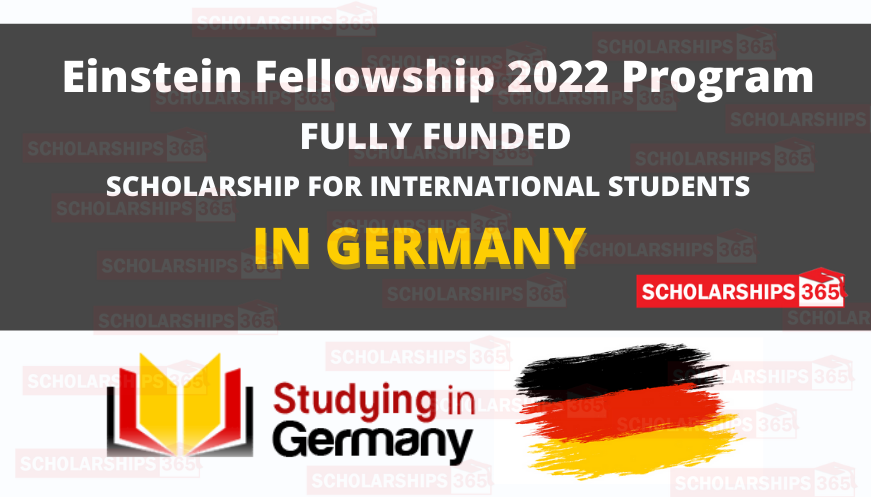 Einstein Fellowship 2022 in Germany for International Students  - Fully Funded