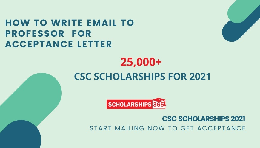 Email sample to Professor for Acceptance Letter for CSC Scholarships 2021