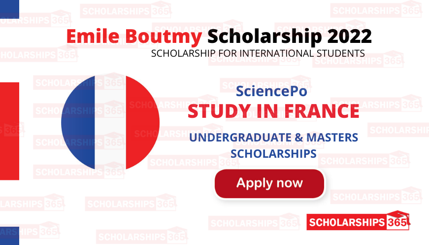 Emile Boutmy Scholarship 2022 - Science Po, France - Study in France