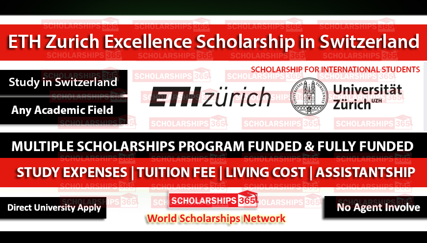 ETH Zurich Excellence Scholarship in Switzerland 2021 - Fully Funded