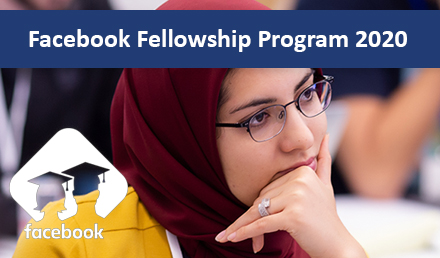 Facebook Fellowship Program and Emerging Scholar Awards 2020