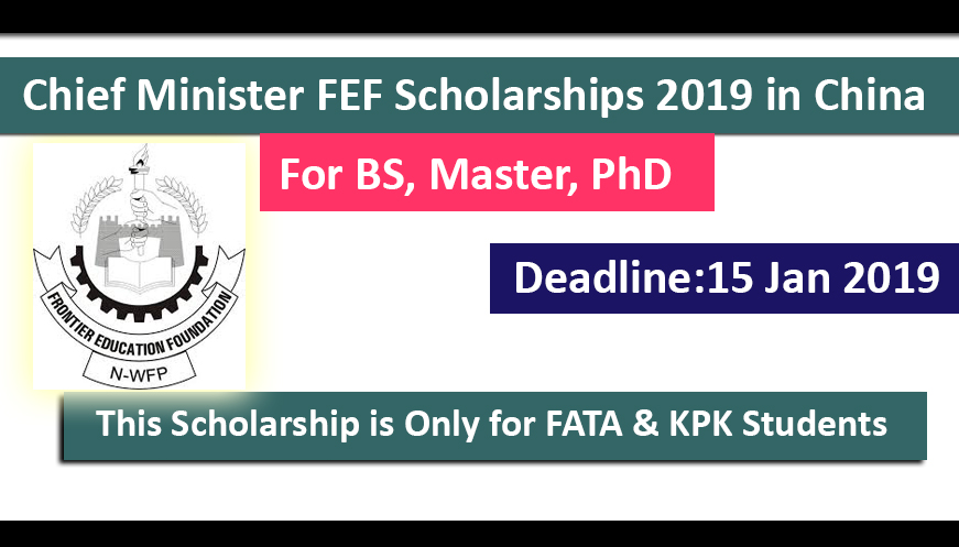 Chief Minister Scholarship 2019 in China  For BS, MS & PHD
