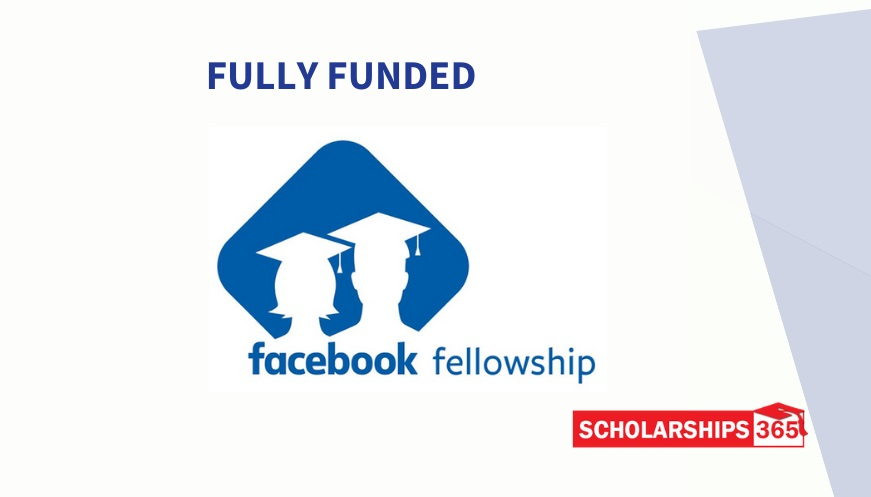 Facebook Fellowship Program 2021 - Fully Funded