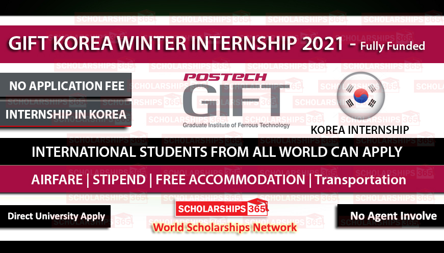 GIFT Internship in South Korea 2021 - Fully Funded - Internship in South Korea