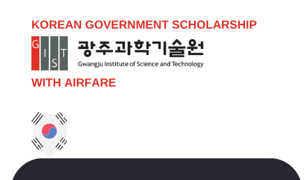GIST Undergraduate Scholarship 2021 South Korea Fully Funded