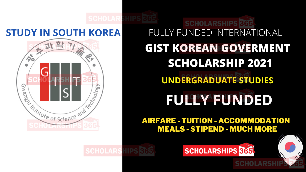 GIST Undergraduate Scholarship 2021 in South Korea - Fully Funded