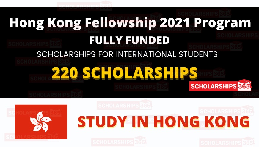 Hong Kong 300 PhD Fellowship Scheme Program 2021-22 - Fully Funded