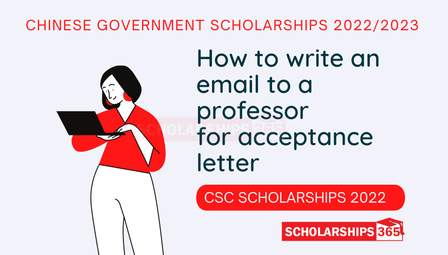 Email sample to Professor for Acceptance Letter CSC Scholarships 2022