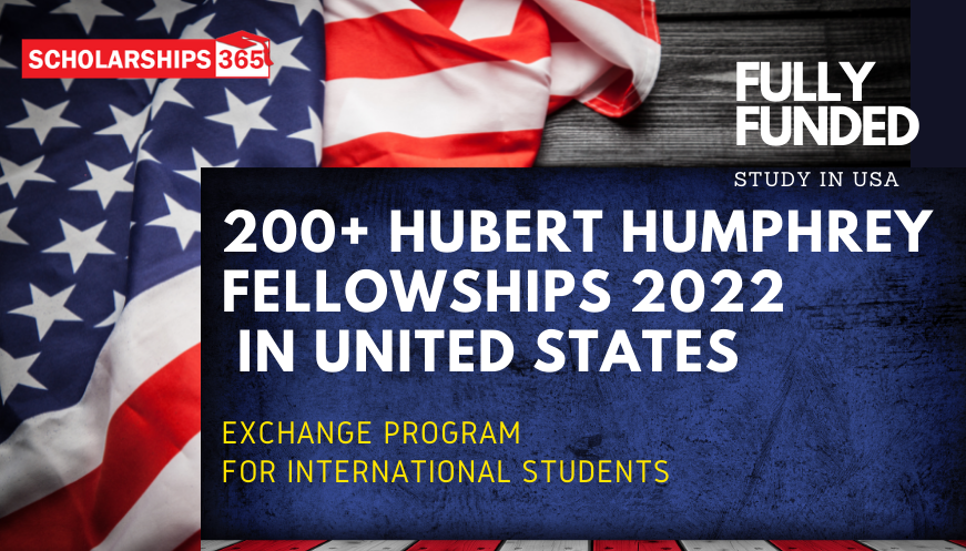 Hubert Humphrey Fellowships For International Students 2022 | Fully Funded